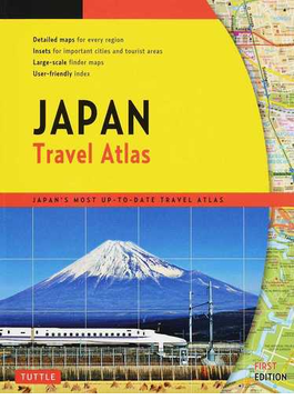 Japan Travel Atlas JAPAN'S MOST UP−TO−DATE TRAVEL ATLAS