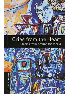Cries from the heart stories from around the world