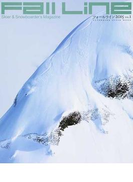 フォールライン Skier & Snowboarder's Magazine 2015VOL.1(双葉社スーパームック)