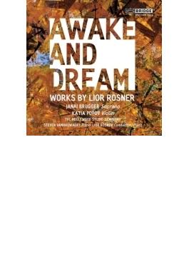 『目覚めと夢』『インナー・スケイプ』、他 ロスナー&ハリウッド・スタジオ響、カティア・ポポフ、ジャナイ・ブラッガー