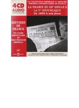 Histoire De France: La France Du Xxe Siecle 2