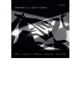イザイ:無伴奏ヴァイオリン・ソナタ第2番、シュニトケ:ア・パガニーニ、ピアソラ:タンゴ・エチュード、他 ロマン・ミンツ