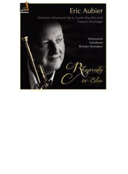 Gershwin, Arutiunian, Rimsky-korsakov: Garde Republicaine Aubier