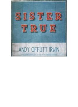 Sister True (Live)