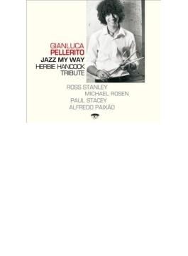 Jazz My Way: Herbie Hancock Tribute