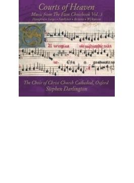 『イートン・クワイアブックからの音楽』第3集 ダーリントン&オックスフォード・クライスト・チャーチ大聖堂聖歌隊