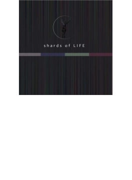 shards of LIFE