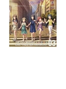 『アイドルマスター ミリオンライブ!』::THE IDOLM@STER LIVE THE@TER HARMONY 03