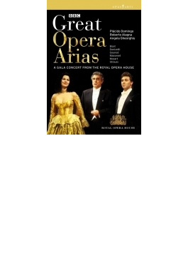 Great Opera Arias-a Gala Concert: Domingo Alagna Gheorghiu A.fisch / Royal Opera House