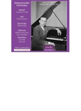 リスト:ピアノ・ソナタ、ストラヴィンスキー:ペトルーシュカからの3楽章、ドビュッシー、プロコフィエフ、他 ウニンスキー(1959、62)