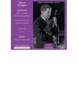 ベートーヴェン:ヴァイオリン協奏曲、バルトーク:無伴奏ヴァイオリン・ソナタ、他 ティボール・ヴァルガ、ツィリヒ&ヘッセン放送響(1949~51)