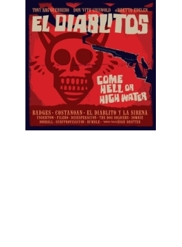 Come Hell Of High Water