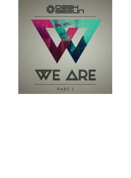 We Are Part 1