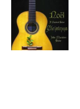 Noel: Classical Guitar Christmas
