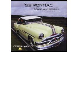 53 Pontiac Songs & Stories