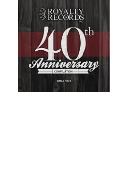 Royalty Records 40th Anniversary Compilation