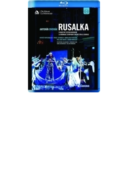 『ルサルカ』全曲 ヘアハイム演出、A.フィッシャー&モネ劇場、パパタナシウ、W.ホワイト、他(2012 ステレオ)