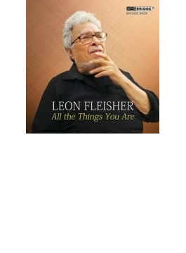 Fleisher: All The Things You Are-piano Works For Left Hand