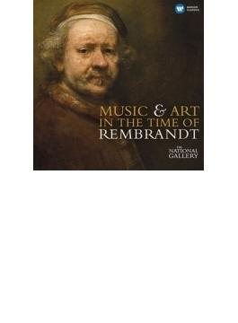 レンブラントの時代の音楽と芸術(2CD)