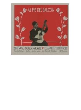 Al Pie Del Balcon: Serenatas De Guanacaste (Pps)