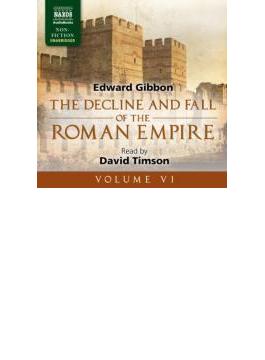 Gibbon: Decline & Fall Of The Roman Empire Vol Vi