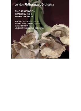 交響曲第6番、第14番『死者の歌』 ユロフスキー&ロンドン・フィル、モノガロワ、レイフェルクス