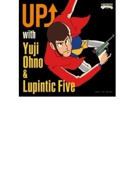 UP↑ with Yuji Ohno&Lupintic Five