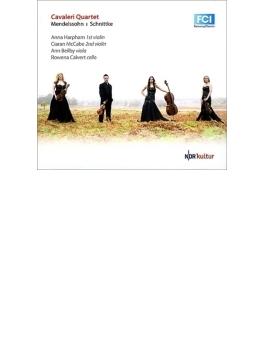 メンデルスゾーン:弦楽四重奏曲第2番、シュニトケ:弦楽四重奏曲第3番 カヴァレリ四重奏団
