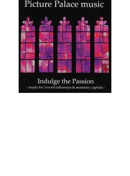 Indulge The Passion