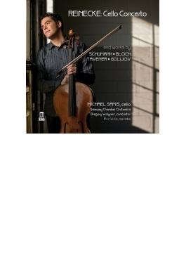ライネッケ:チェロ協奏曲、シューマン:アダージョとアレグロ、タヴナー、ブロッホ、ゴリホフ マイケル・サミス、ウォーリーネック&ゲートウェイ室内管