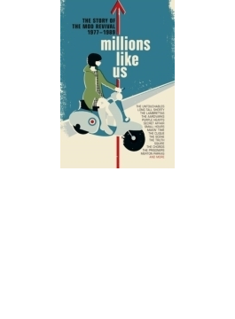 Millions Like Us - The Story Of The Mod Revival 1977-1989
