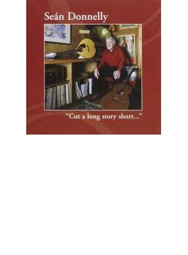 Cut A Long Story Short...
