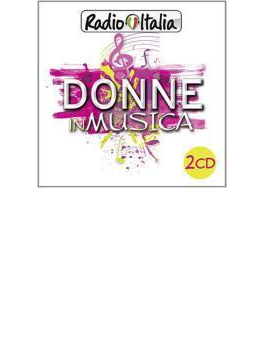 Radio Italia Donne In Musica