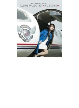 NANA MIZUKI LIVE FLIGHT×FLIGHT+ (Blu-ray)