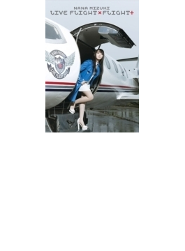 NANA MIZUKI LIVE FLIGHT×FLIGHT+ (DVD)