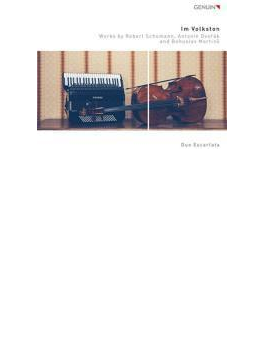 Im Volkston-dvorak, Martinu, Schumann: Duo Escarlata(Vc & Accd)