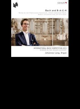 Johannes Lang: Bach & B-a-c-h-organ Works-sweelinck, Schumann, Kuhl