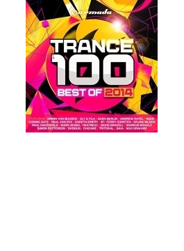 Trance 100: Best Of 2014