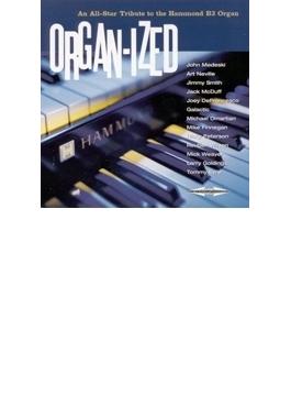 Organ-ized: All-star Tribute To Hammond B3 Organ