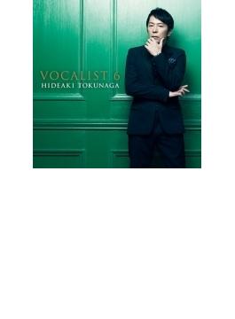 VOCALIST 6 (CD+ボーナストラック)【初回限定盤B】