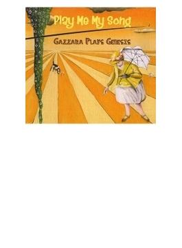 Play Me My Song: Gazzara Plays Genesis
