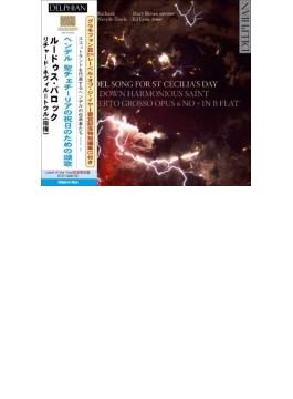 聖チェチーリアの祝日のための頌歌、ハーモニー頌、合奏協奏曲第7番 ネヴィル=トウル&ルードゥス・バロック(+CD)