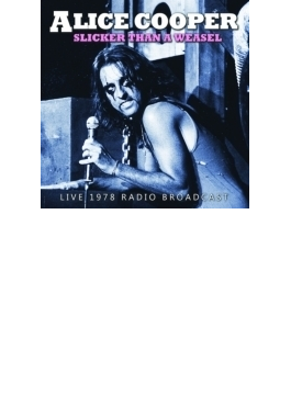 Slicker Than A Weasel: 1978 Radio Broadcast
