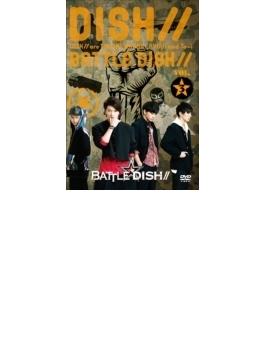 BATTLE☆DISH// VOL.3 【HMV・Loppi限定】(DVD)