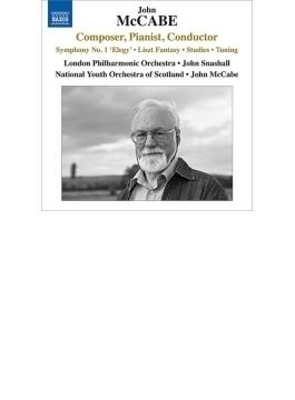 交響曲第1番『エレジー』、リスト幻想曲、『チューニング』 スナズホール&ロンドン・フィル、マッケイブ、スコットランド・ナショナル・ユース管