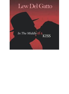 In The Middle Of A Kiss