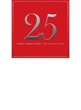 25: Michael Learns To Rock - The Complete Singles
