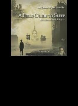 Field Guide To Sleep