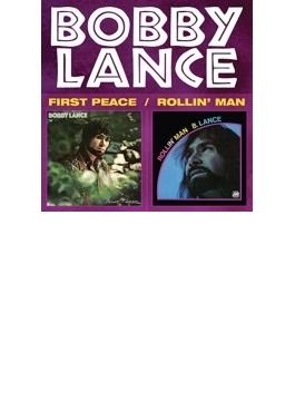 First Peace / Rollin' Man