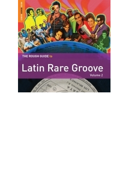 Rough Guide To Latin Rare Groove 2